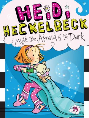 Cover image for Heidi Heckelbeck might be afraid of the dark