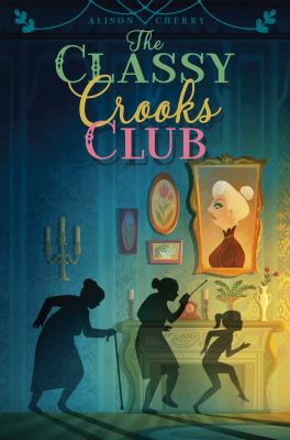 Cover image for The classy crooks club