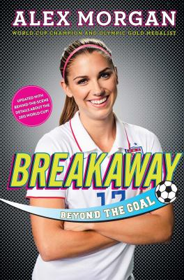 Cover image for Breakaway : beyond the goal