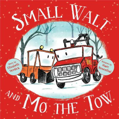 Cover image for Small Walt and Mo the Tow