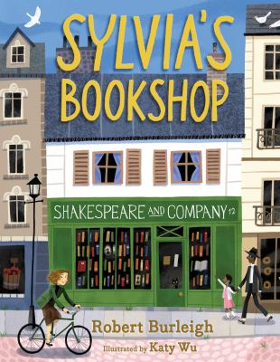 Cover image for Sylvia's Bookshop : the story of Paris's beloved bookstore and its founder (as told by the bookstore itself!)