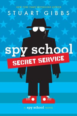 Cover image for Spy School secret service : a spy school novel