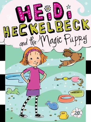 Cover image for Heidi Heckelbeck and the magic puppy