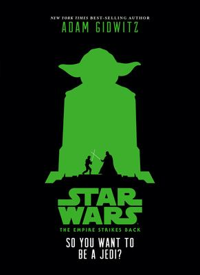 Cover image for So you want to be a Jedi? : an original retelling of Star wars: the Empire strikes back