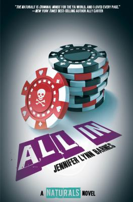 Cover image for All in : a Naturals novel