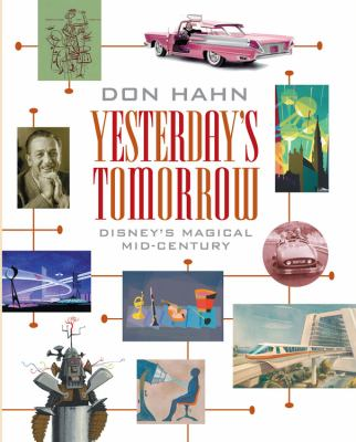 Cover image for Yesterday's tomorrow : Disney's magical mid-century