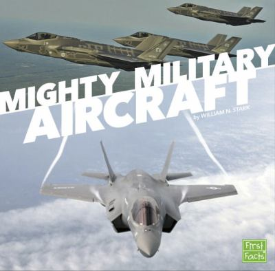 Cover image for Mighty military aircraft