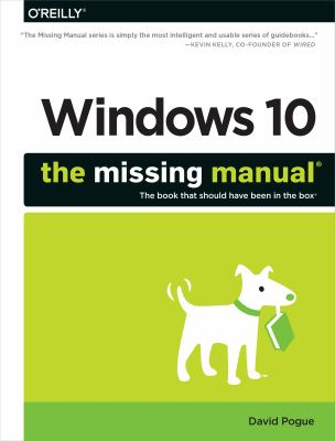 Cover image for Windows 10 : the missing manual®