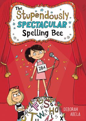 Cover image for The stupendously spectacular spelling bee