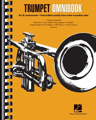 Cover image for Trumpet omnibook : for B♭ instruments : transcribed exactly from artist recorded solos.