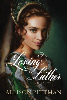 Cover image for Loving Luther