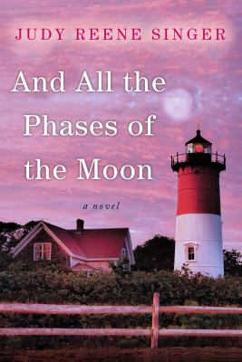 Cover image for And all the phases of the moon