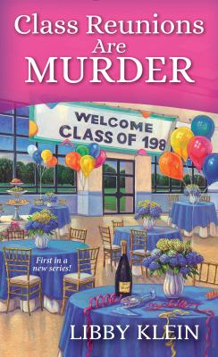 Cover image for Class reunions are murder