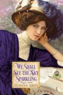 Cover image for We shall see the sky sparkling