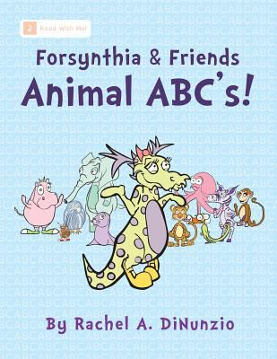 Cover image for Forsynthia & friends : Animal ABC's!