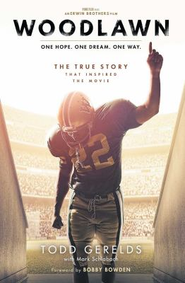 Cover image for Woodlawn : one hope, one dream, one way