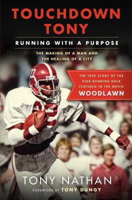 Cover image for Touchdown Tony : running with a purpose