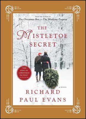 Cover image for The mistletoe secret : a novel