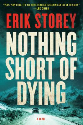 Cover image for Nothing short of dying