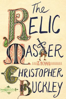 Cover image for The relic master : a novel
