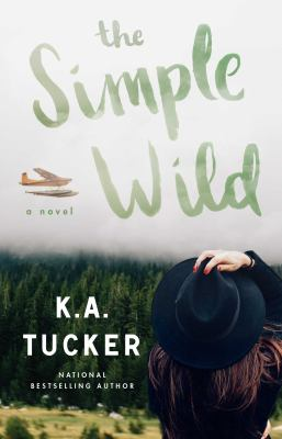 Cover image for The simple wild : a novel