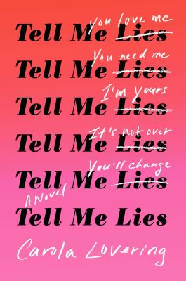 Cover image for Tell me lies : a novel