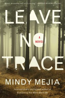 Cover image for Leave no trace : a novel