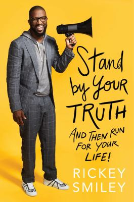 Cover image for Stand by your truth : and then run for your life!