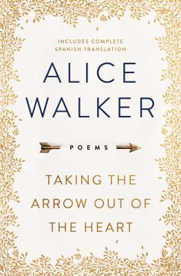 Cover image for Taking the arrow out of the heart : poems