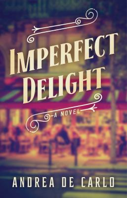 Cover image for Imperfect delight : a novel