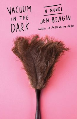 Cover image for Vacuum in the dark : a novel