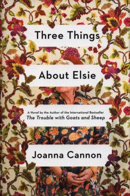 Cover image for Three things about Elsie : a novel