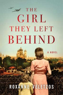 Cover image for The girl they left behind : a novel