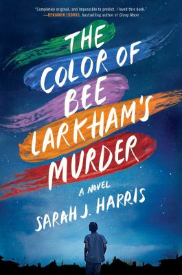 Cover image for The color of Bee Larkham's murder