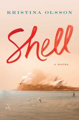 Cover image for Shell : a novel