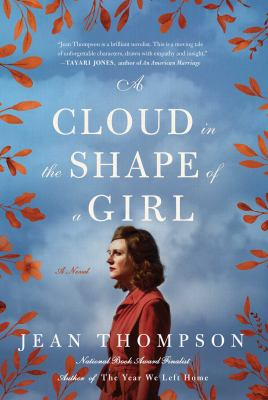 Cover image for A cloud in the shape of a girl : a novel