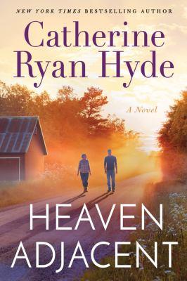 Cover image for Heaven adjacent : a novel