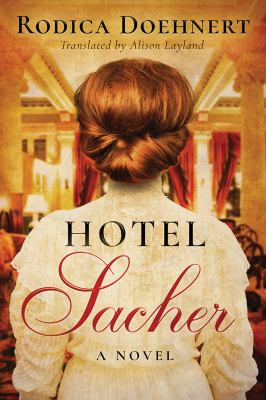 Cover image for Hotel Sacher : a novel