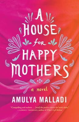 Cover image for A house for happy mothers : a novel