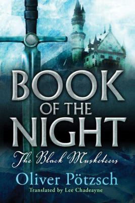 Cover image for Book of the night : the black musketeers