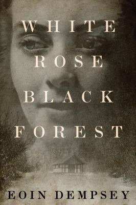 Cover image for White rose black forest