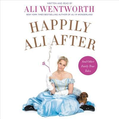Cover image for Happily Ali after : and other fairly true tales
