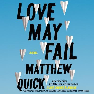Cover image for Love may fail a novel