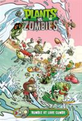 Cover image for Plants vs. zombies. Rumble at Lake Gumbo
