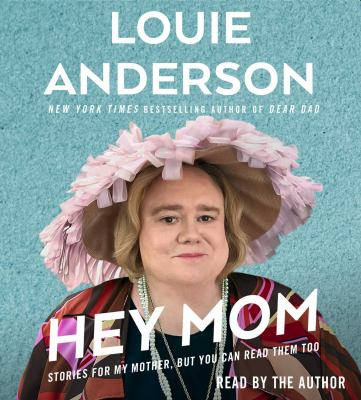 Cover image for Hey Mom : stories for my mother, but you can read them too