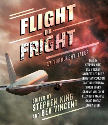 Cover image for Flight or fright : 17 turbulent tales
