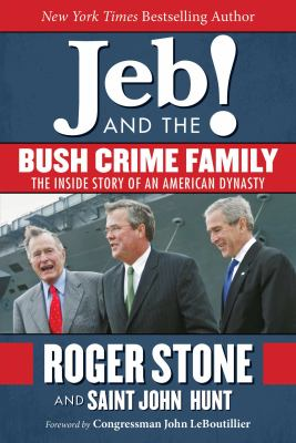 Cover image for Jeb and the Bush crime family
