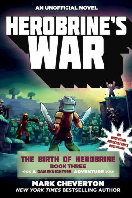 Cover image for Herobrine's war : an unofficial minecrafter's adventure