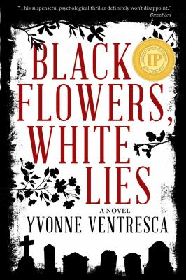 Cover image for Black flowers, white lies
