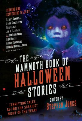 Cover image for The mammoth book of Halloween stories : terrifying tales set on the scariest night of the year!